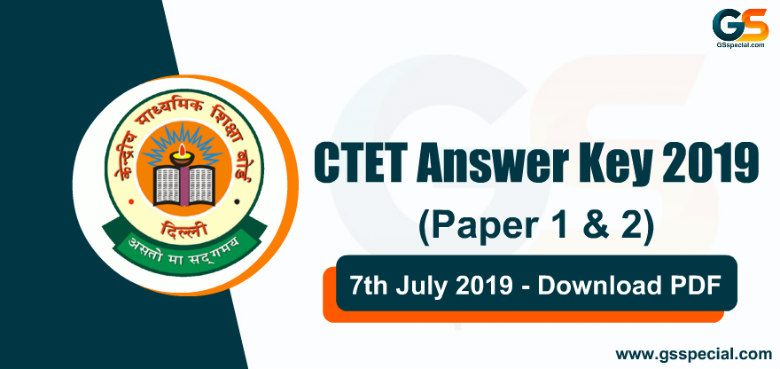 CTET Answer Key 2019 With Question Paper 7th July 2019 – Download PDF
