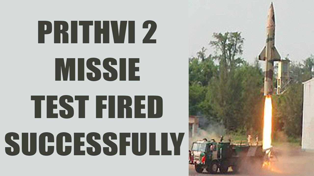 Prithvi-2 missile successfully test fired by Indian Army Chandipur, Odisha